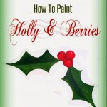 how-to-paint-holly n-berries