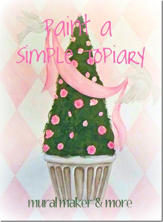How To Paint A Simple Topiary Just Paint It Blog