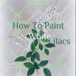 How to Paint Lilacs