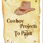 Cowboy Projects to Paint