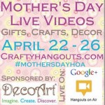 Mothers Day Craft Videos