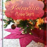 No Sew Poinsettia Tree Skirt