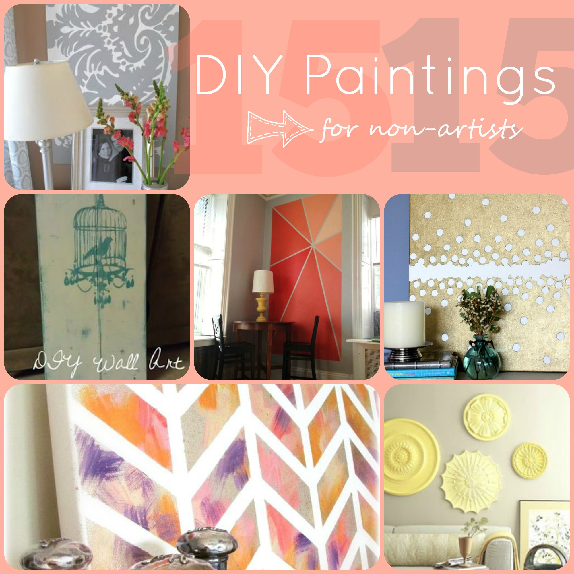15 DIY Paintings for Non Artists - Just Paint It Blog