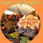 How to Copper Leaf Pumpkins