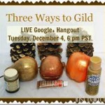 Three Easy Ways to Gild