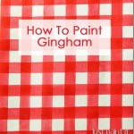 how to paint gingham