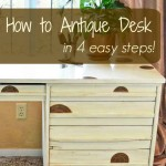 how to antique desk in 4 steps